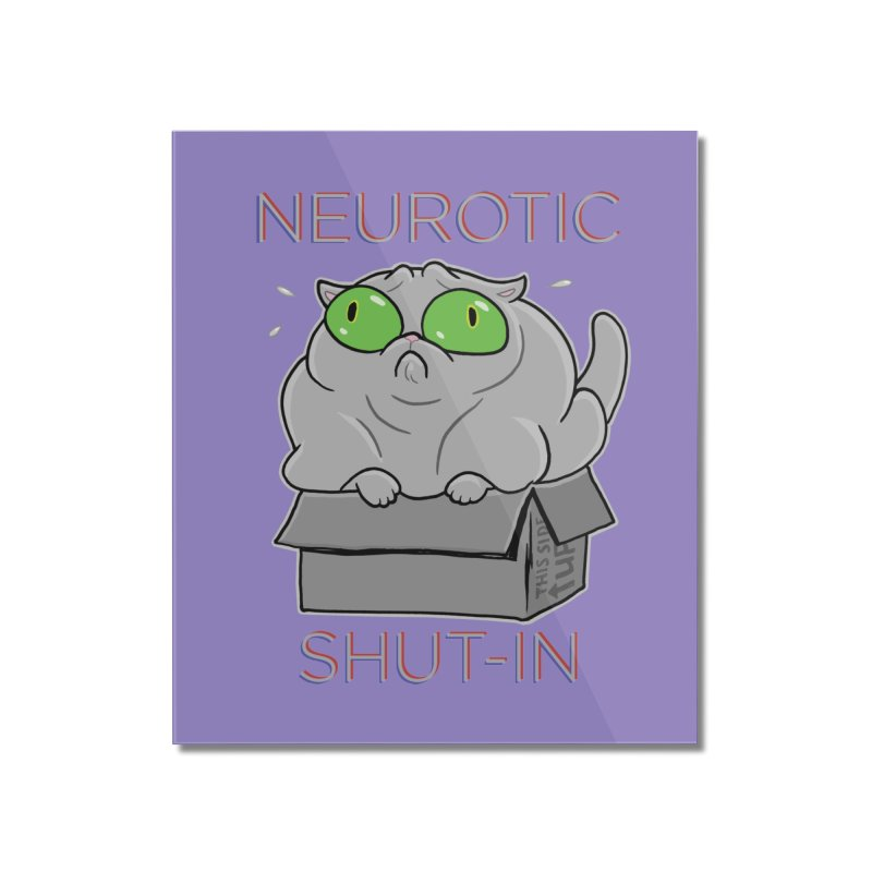 Neurotic Shut-In Home Mounted Acrylic Print by Frankenstein's Artist Shop