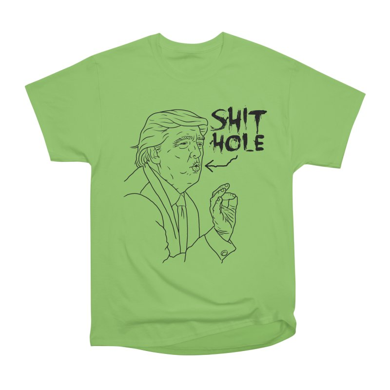 Trump has a Shithole for a Mouth Men's Heavyweight T-Shirt by Frankenstein's Artist Shop