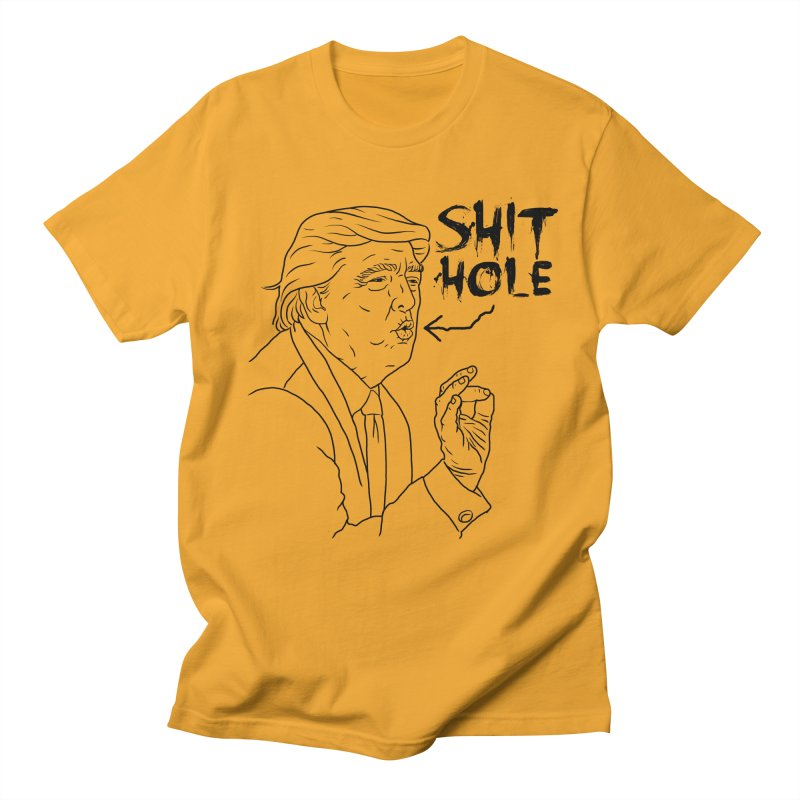 Trump has a Shithole for a Mouth Men's Regular T-Shirt by Frankenstein's Artist Shop
