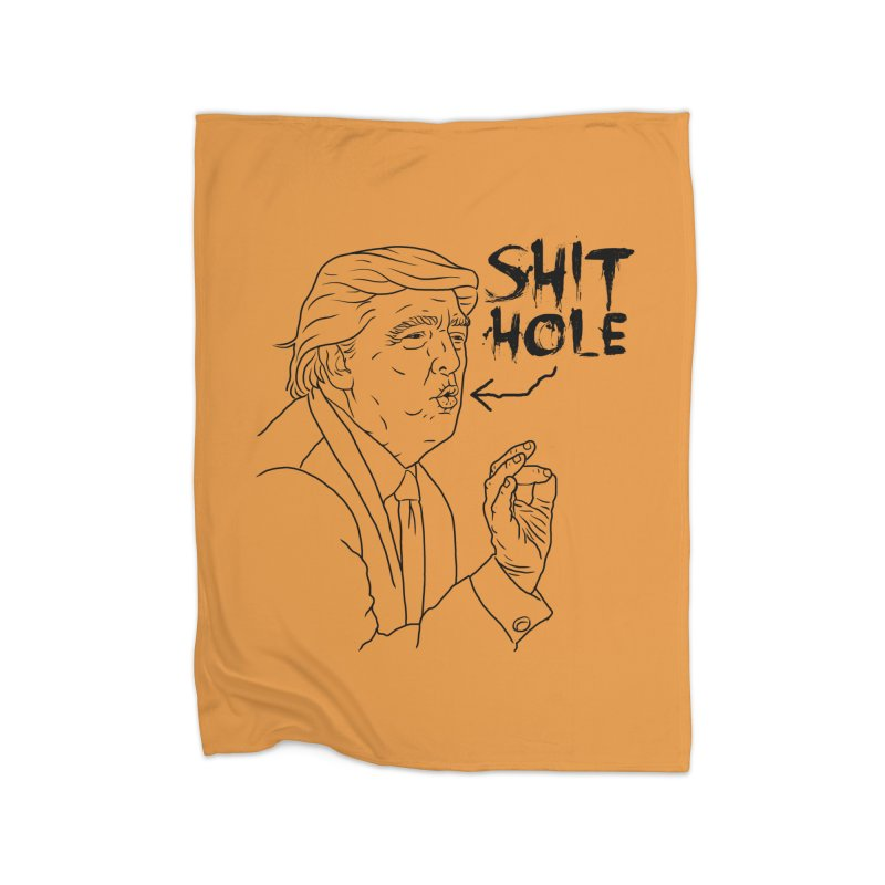 Trump has a Shithole for a Mouth Home Blanket by Frankenstein's Artist Shop
