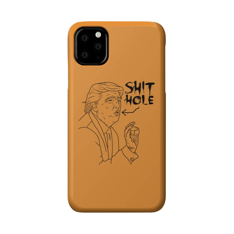 Trump has a Shithole for a Mouth Accessories Phone Case by Frankenstein's Artist Shop