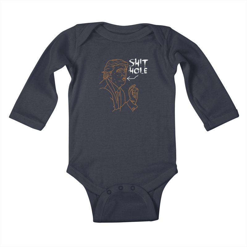 Trump has a Shithole for a Mouth (Black Edition) Kids Baby Longsleeve Bodysuit by Frankenstein's Artist Shop