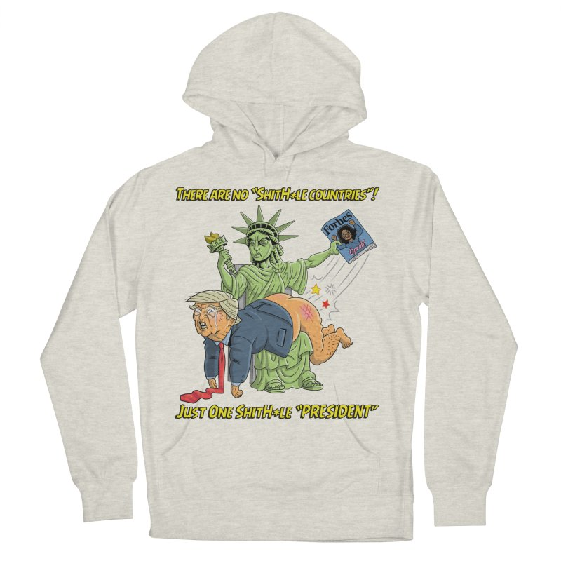 Bad SHITHOLE President! Men's French Terry Pullover Hoody by Frankenstein's Artist Shop