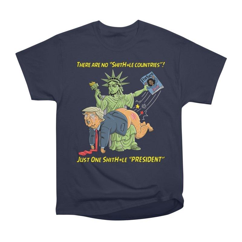 Bad SHITHOLE President! Women's Classic Unisex T-Shirt by Frankenstein's Artist Shop