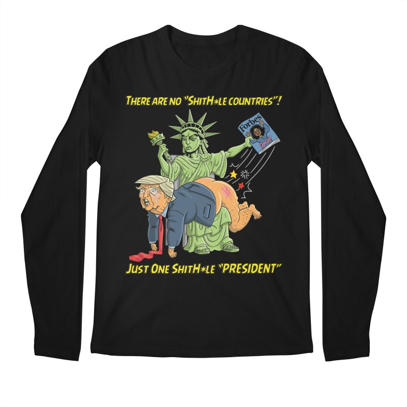 Bad SHITHOLE President! Men's Regular Longsleeve T-Shirt by Frankenstein's Artist Shop