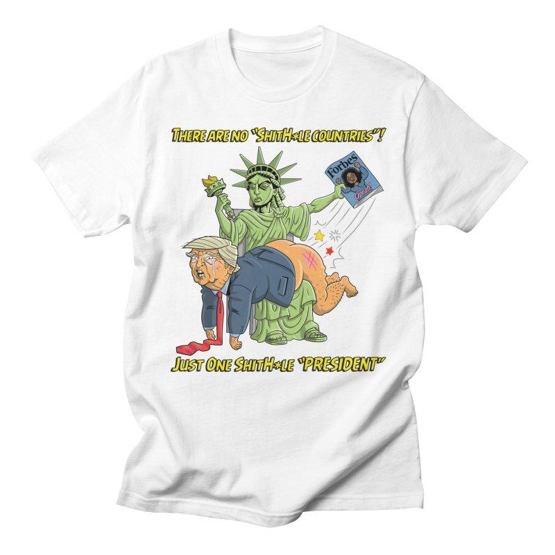 Bad SHITHOLE President! Women's Regular Unisex T-Shirt by Frankenstein's Artist Shop
