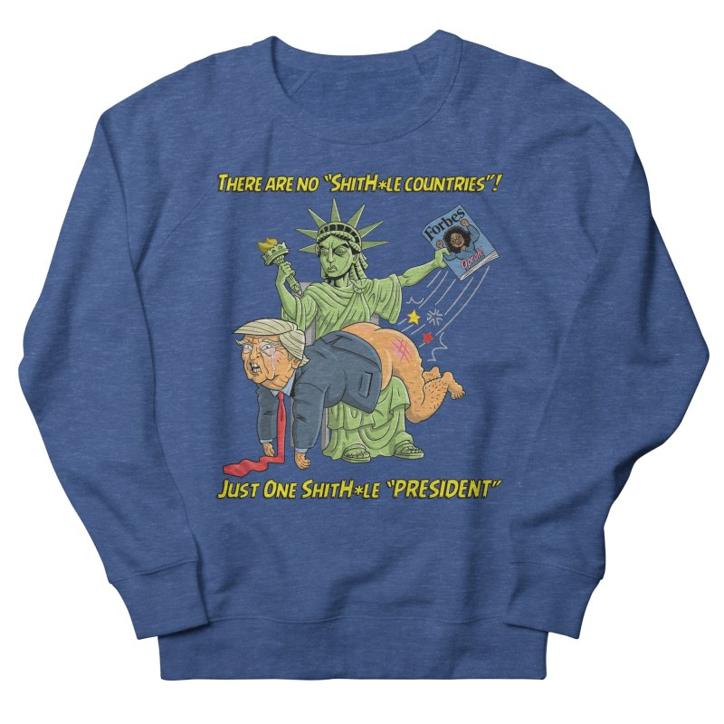 Bad SHITHOLE President! Women's French Terry Sweatshirt by Frankenstein's Artist Shop