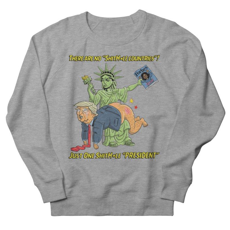 Bad SHITHOLE President! Women's Sweatshirt by Frankenstein's Artist Shop