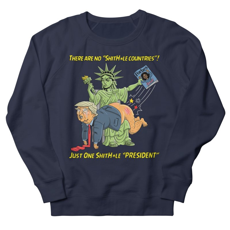 Bad SHITHOLE President! Men's French Terry Sweatshirt by Frankenstein's Artist Shop