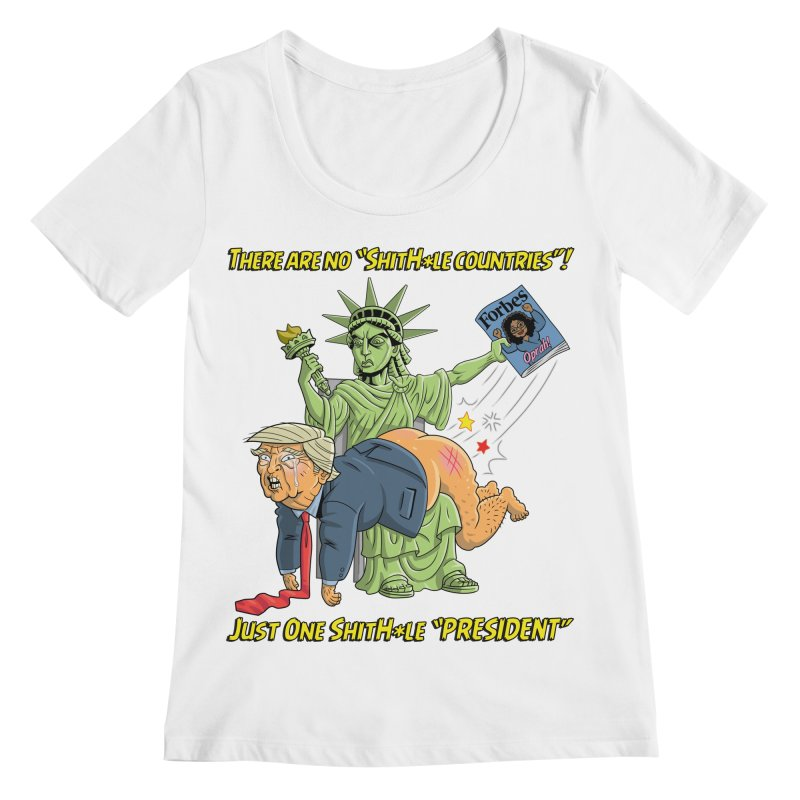 Bad SHITHOLE President! Women's Scoopneck by Frankenstein's Artist Shop
