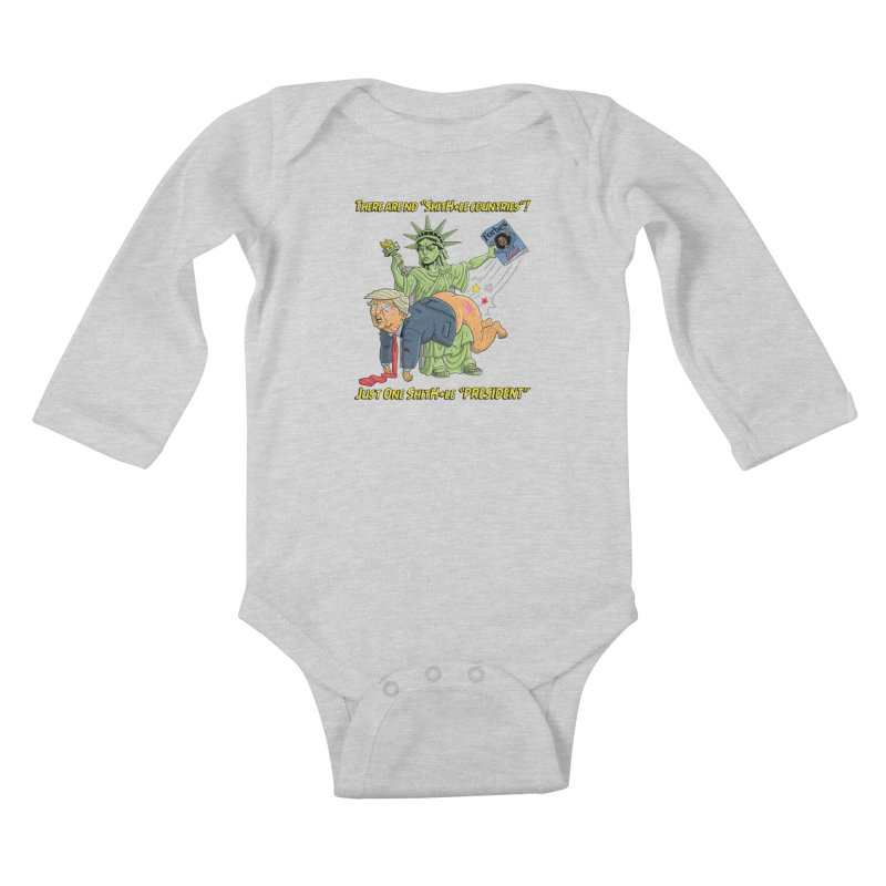 Bad SHITHOLE President! Kids Baby Longsleeve Bodysuit by Frankenstein's Artist Shop