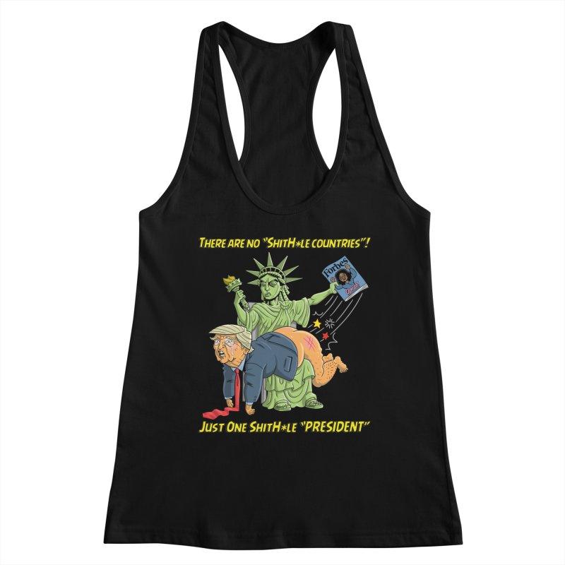 Bad SHITHOLE President! Women's Racerback Tank by Frankenstein's Artist Shop