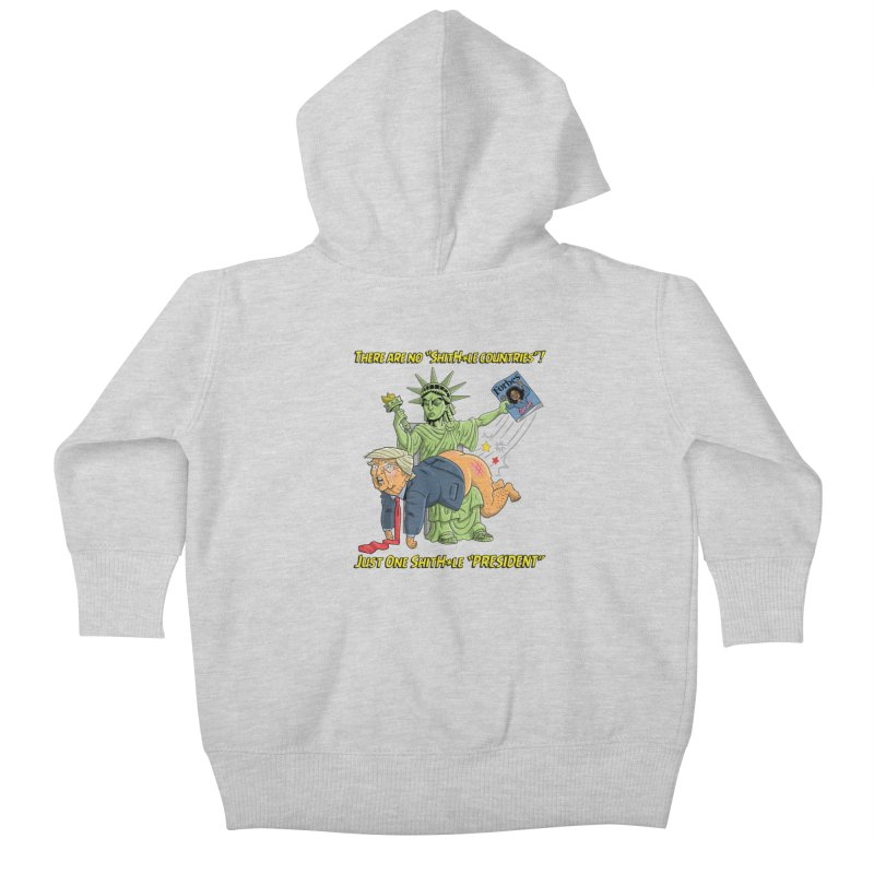 Bad SHITHOLE President! Kids Baby Zip-Up Hoody by Frankenstein's Artist Shop