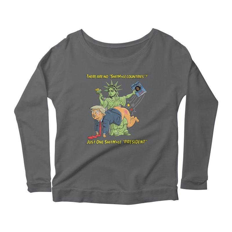 Bad SHITHOLE President! Women's Scoop Neck Longsleeve T-Shirt by Frankenstein's Artist Shop