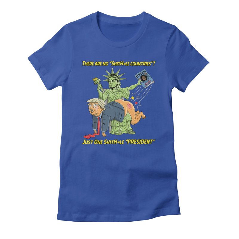 Bad SHITHOLE President! Women's Fitted T-Shirt by Frankenstein's Artist Shop