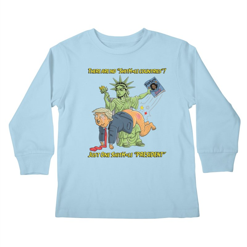 Bad SHITHOLE President! Kids Longsleeve T-Shirt by Frankenstein's Artist Shop