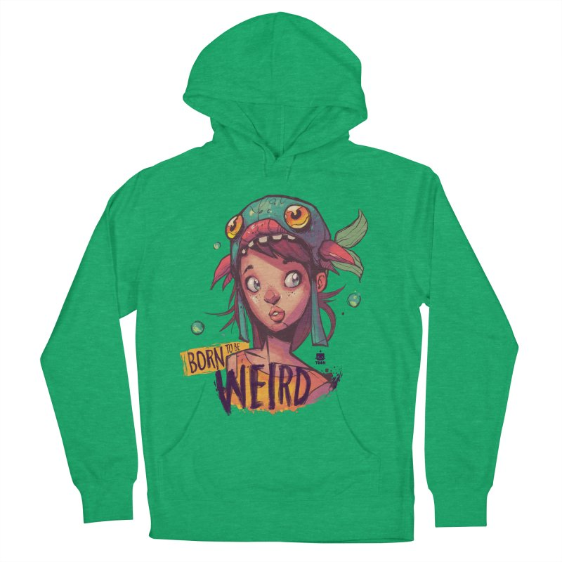 Born to be Weird by Frankentoon Men's French Terry Pullover Hoody by Frankentoon Merchandise