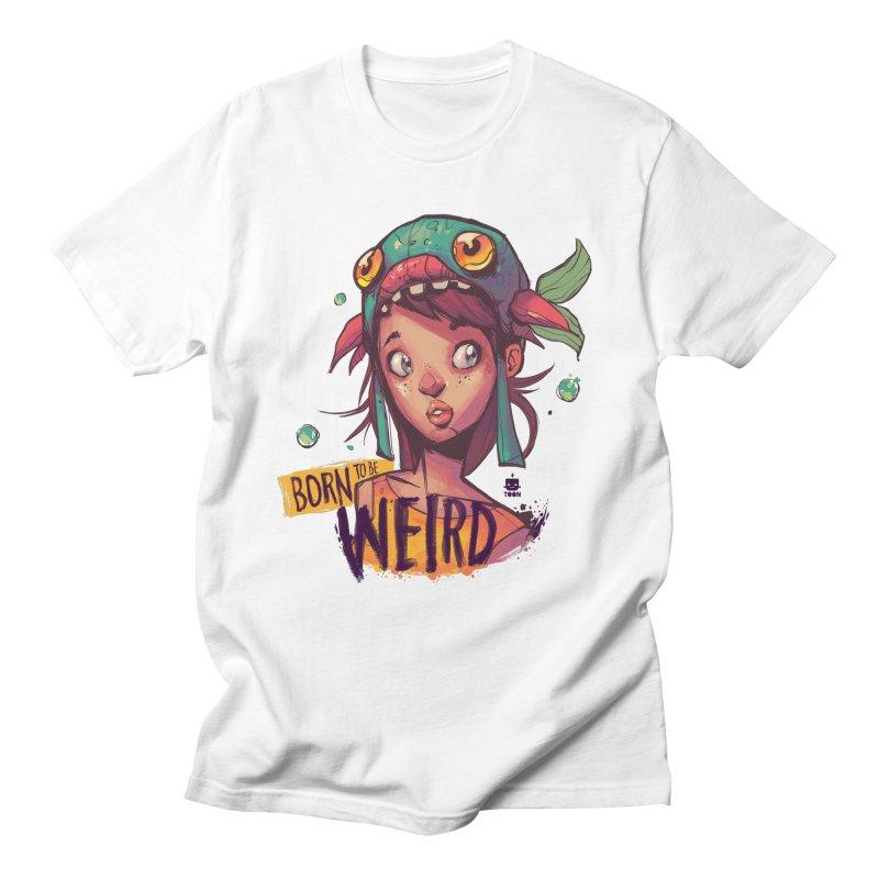 Born to be Weird by Frankentoon Women's Regular Unisex T-Shirt by Frankentoon Merchandise