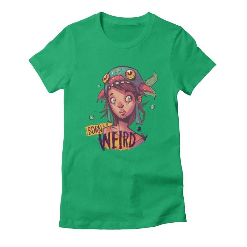 Born to be Weird by Frankentoon Women's T-Shirt by Frankentoon Merchandise