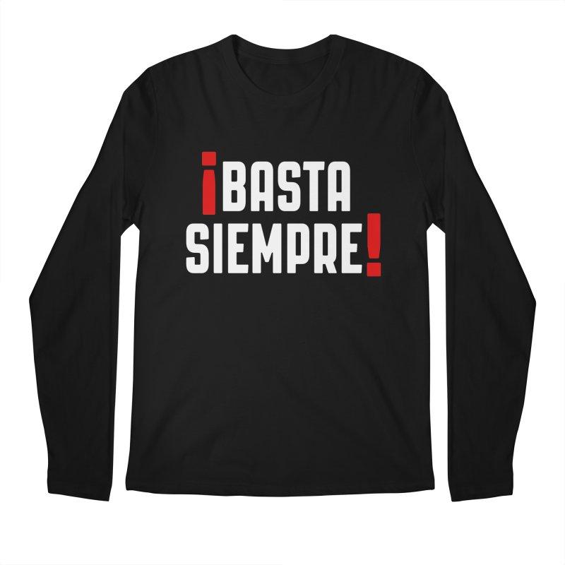 Basta Siempre! Men's Longsleeve T-Shirt by Frankie hi-nrg mc & le magliette