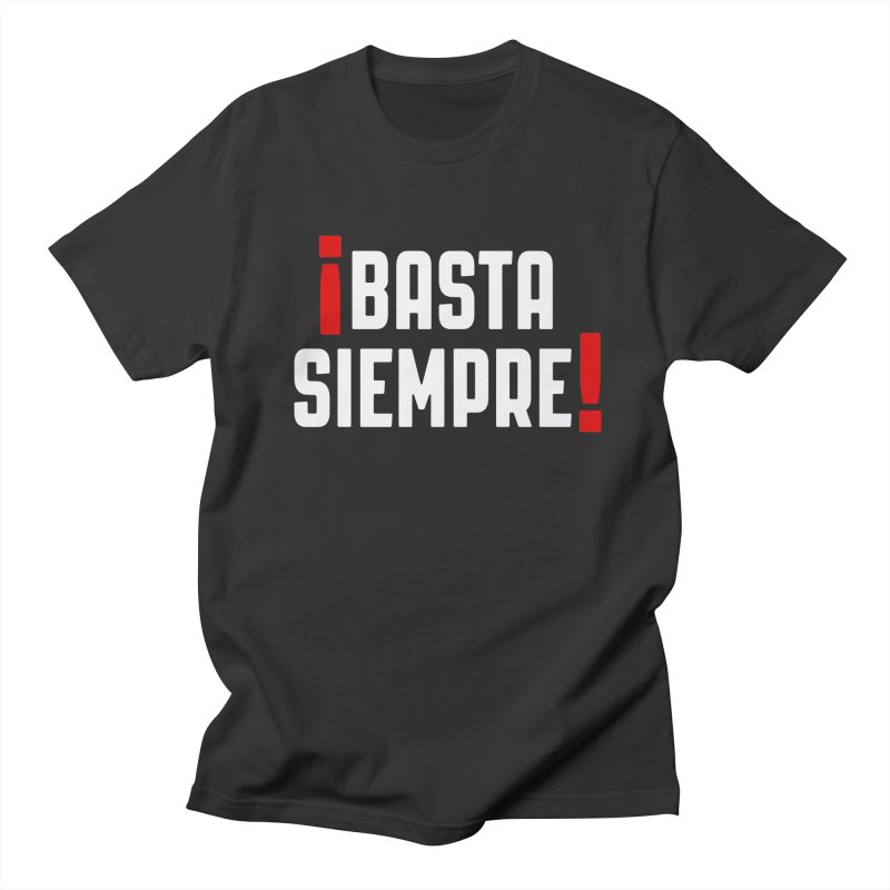 Basta Siempre! in Men's T-Shirt Smoke by Frankie hi-nrg mc & le magliette
