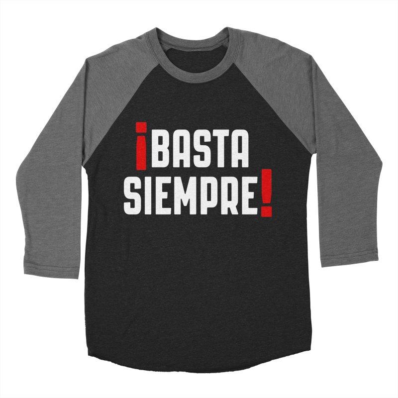 Basta Siempre! Men's Baseball Triblend T-Shirt by Frankie hi-nrg mc & le magliette