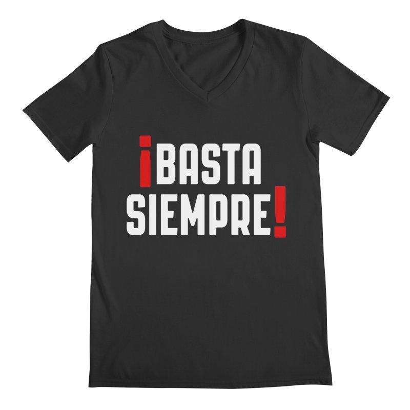 Basta Siempre! Men's V-Neck by Frankie hi-nrg mc & le magliette