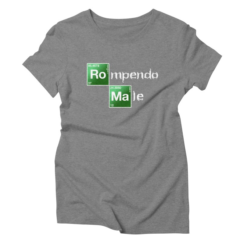 Breaking Bad Women's Triblend T-shirt by Frankie hi-nrg mc & le magliette