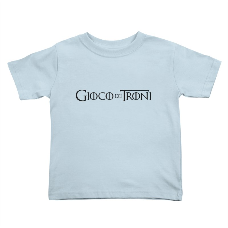 Game of Thrones Kids Toddler T-Shirt by Frankie hi-nrg mc & le magliette