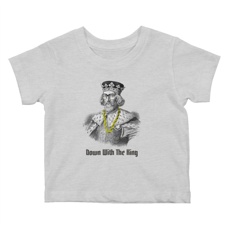 Down With The King Kids Baby T-Shirt by Frankie hi-nrg mc & le magliette