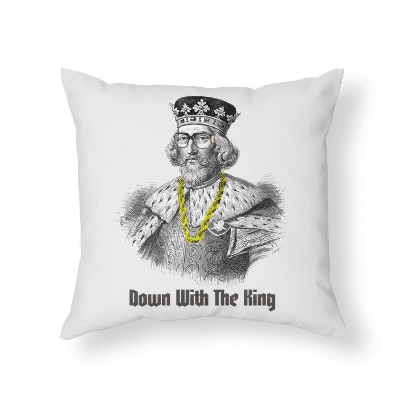Down With The King Home Throw Pillow by Frankie hi-nrg mc & le magliette