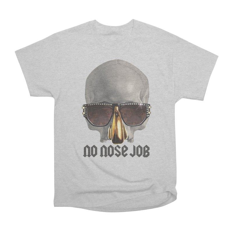 No Nose Job Women's Heavyweight Unisex T-Shirt by Frankie hi-nrg mc & le magliette
