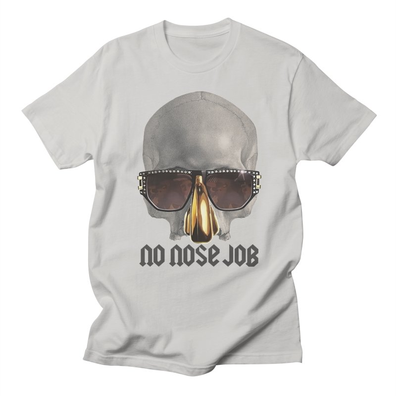No Nose Job Women's Regular Unisex T-Shirt by Frankie hi-nrg mc & le magliette