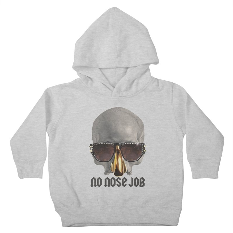 No Nose Job Kids Toddler Pullover Hoody by Frankie hi-nrg mc & le magliette
