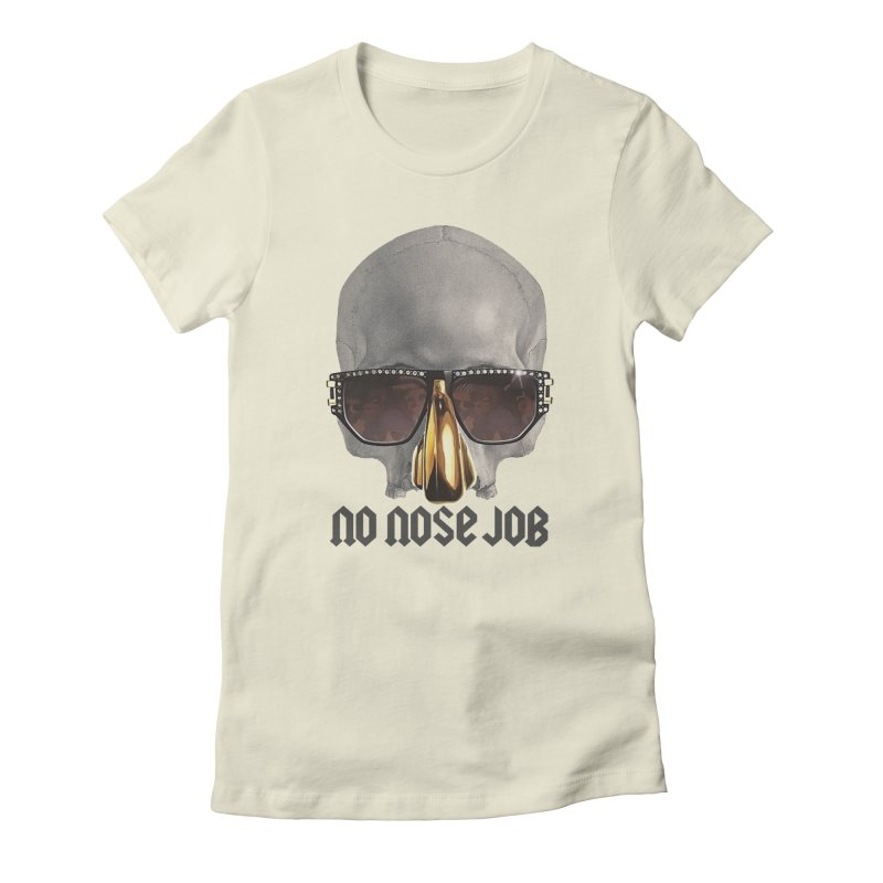 No Nose Job Women's Fitted T-Shirt by Frankie hi-nrg mc & le magliette
