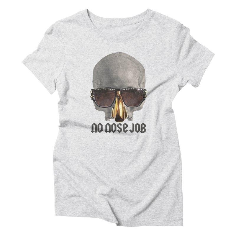 No Nose Job Women's Triblend T-Shirt by Frankie hi-nrg mc & le magliette