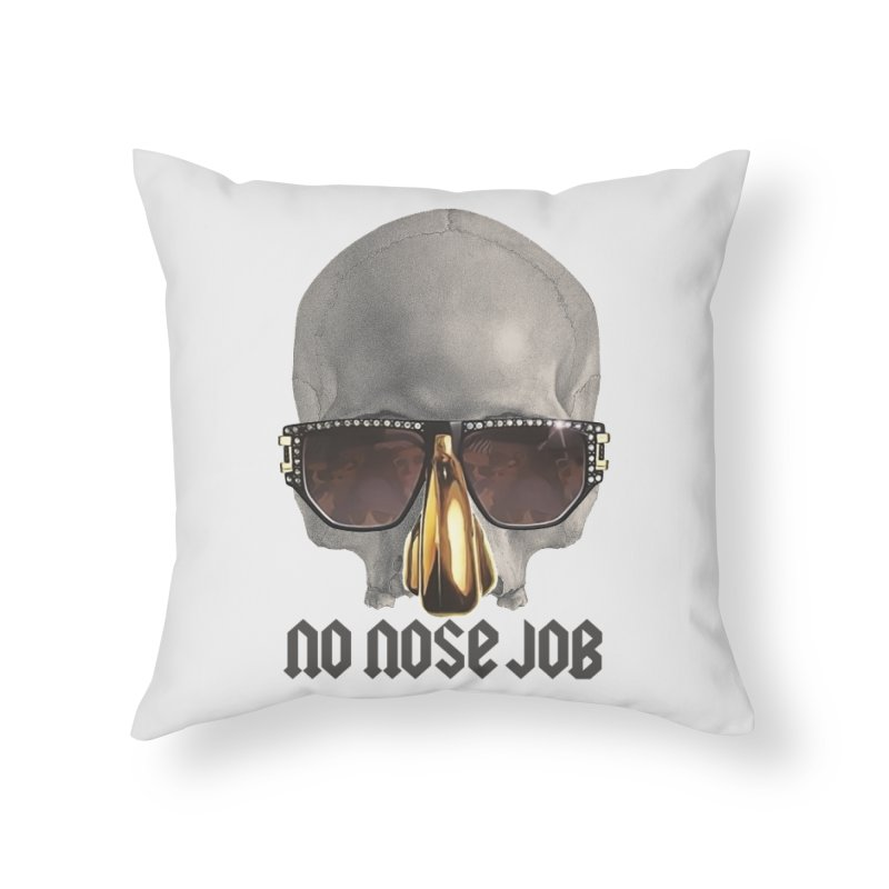 No Nose Job Home Throw Pillow by Frankie hi-nrg mc & le magliette