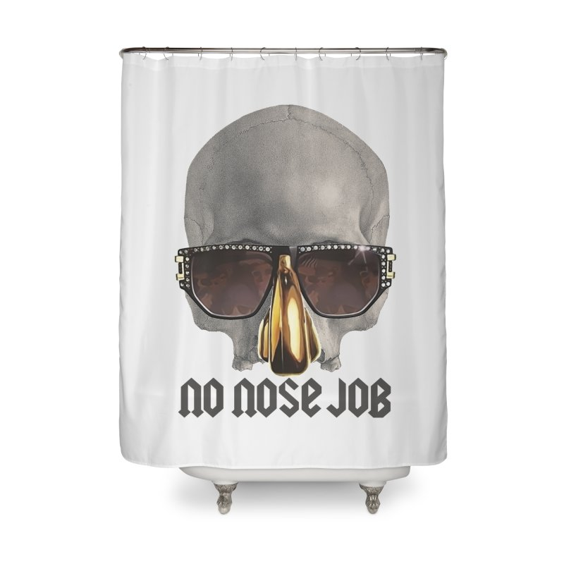 No Nose Job Home Shower Curtain by Frankie hi-nrg mc & le magliette
