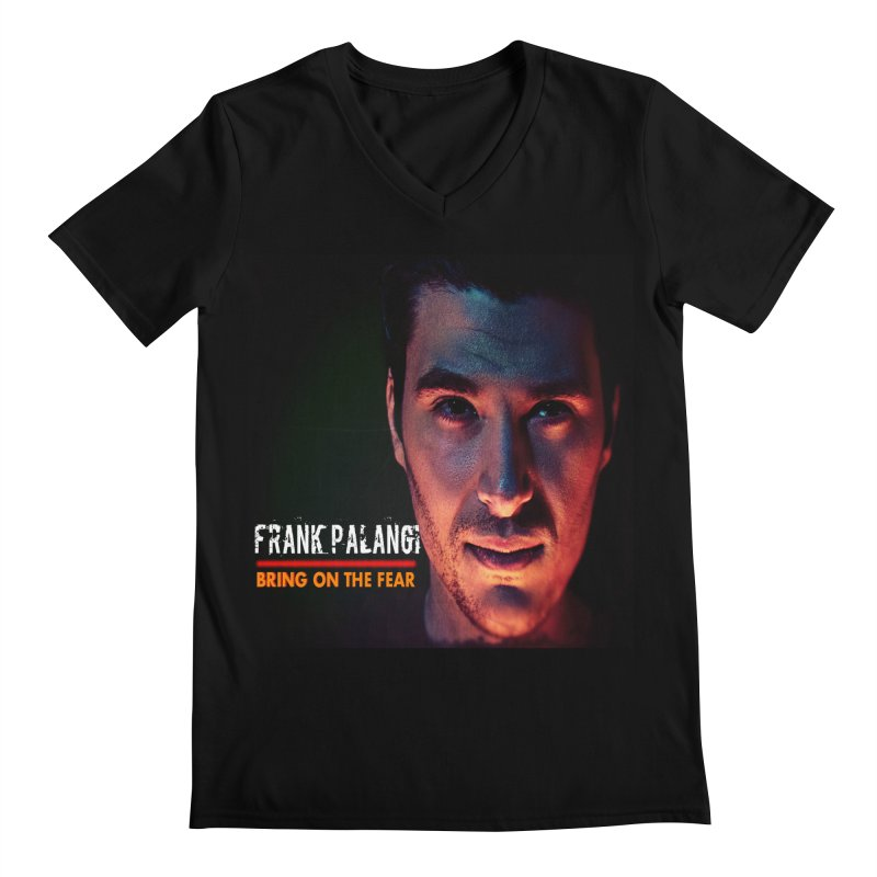Bring on The Fear Men's V-Neck by Frank Palangi's Artist Shop