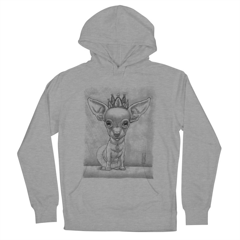 Ay Chihuahua princesa! Women's French Terry Pullover Hoody by Franky Nieves Shop