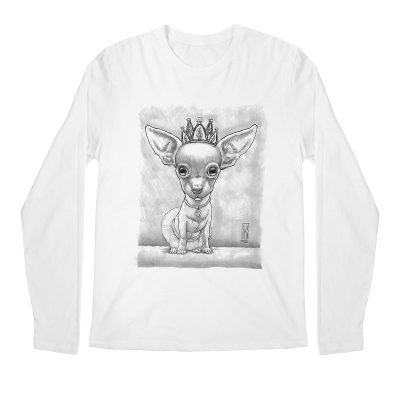 Ay Chihuahua princesa! Men's Longsleeve T-Shirt by Franky Nieves Shop