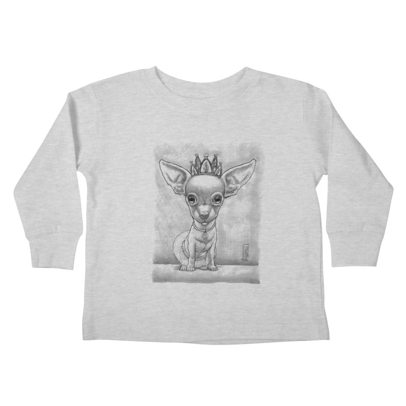 Ay Chihuahua princesa! Kids Toddler Longsleeve T-Shirt by Franky Nieves Shop