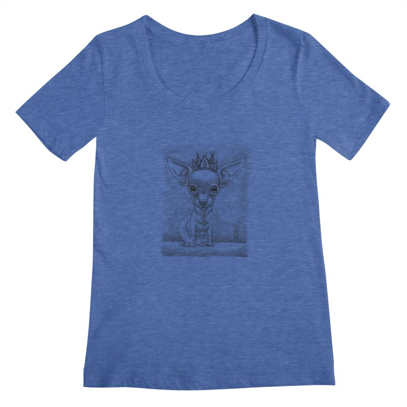Ay Chihuahua princesa! Women's Scoopneck by Franky Nieves Shop
