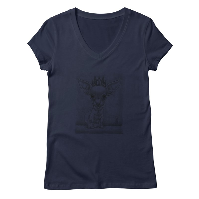 Ay Chihuahua princesa! Women's Regular V-Neck by Franky Nieves Shop