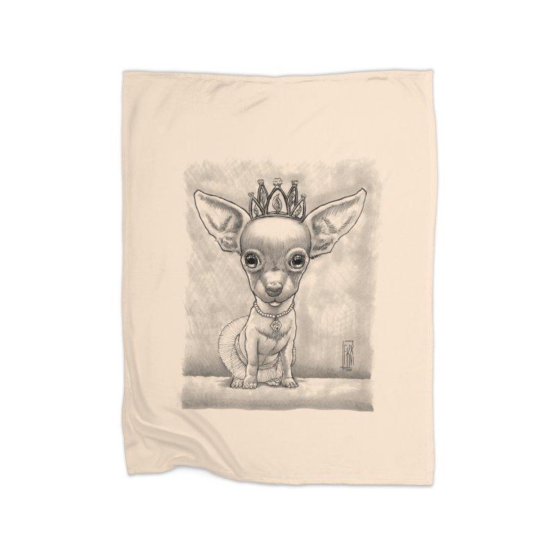 Ay Chihuahua princesa! Home Fleece Blanket Blanket by Franky Nieves Shop