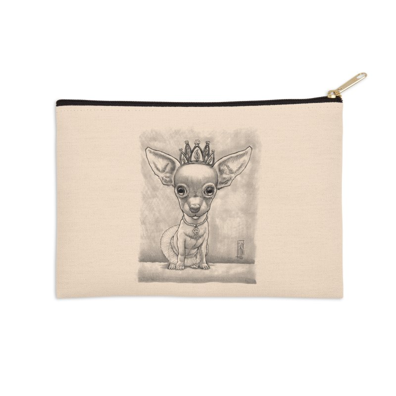 Ay Chihuahua princesa! Accessories Zip Pouch by Franky Nieves Shop