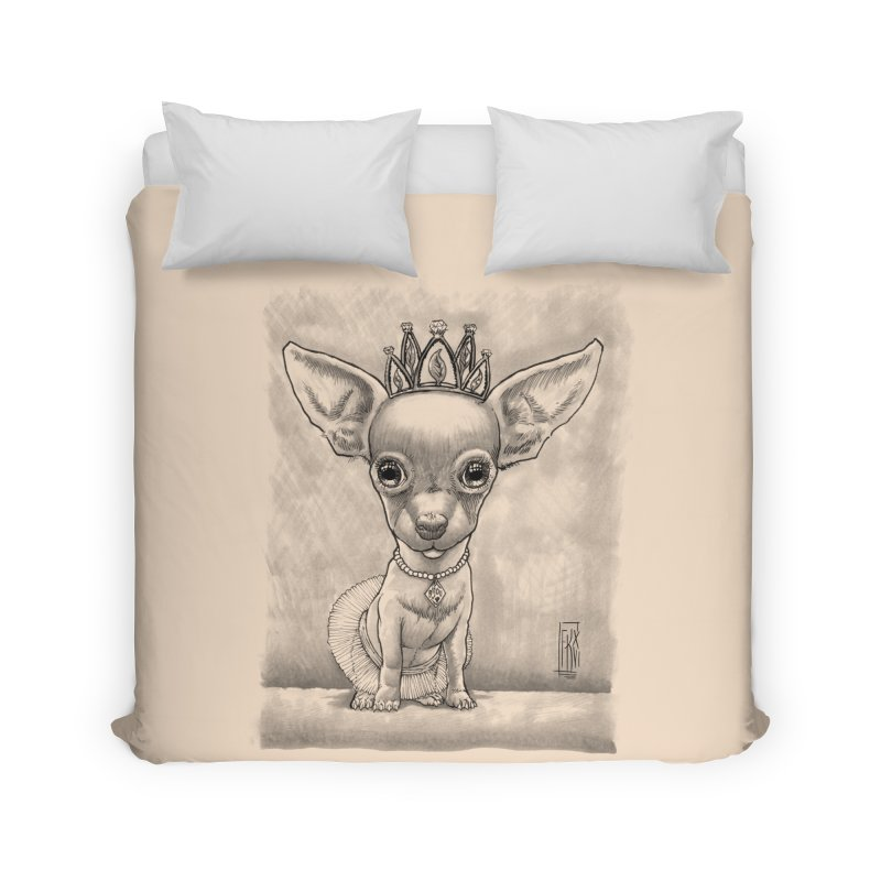 Ay Chihuahua princesa! Home Duvet by Franky Nieves Shop
