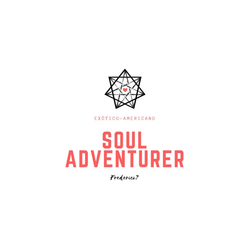 Soul Adventurer F7 by Frederico7's Artist Shop