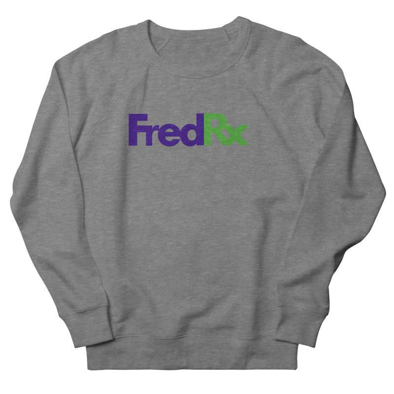 FredRx logo Women's French Terry Sweatshirt by FredRx's Artist Shop