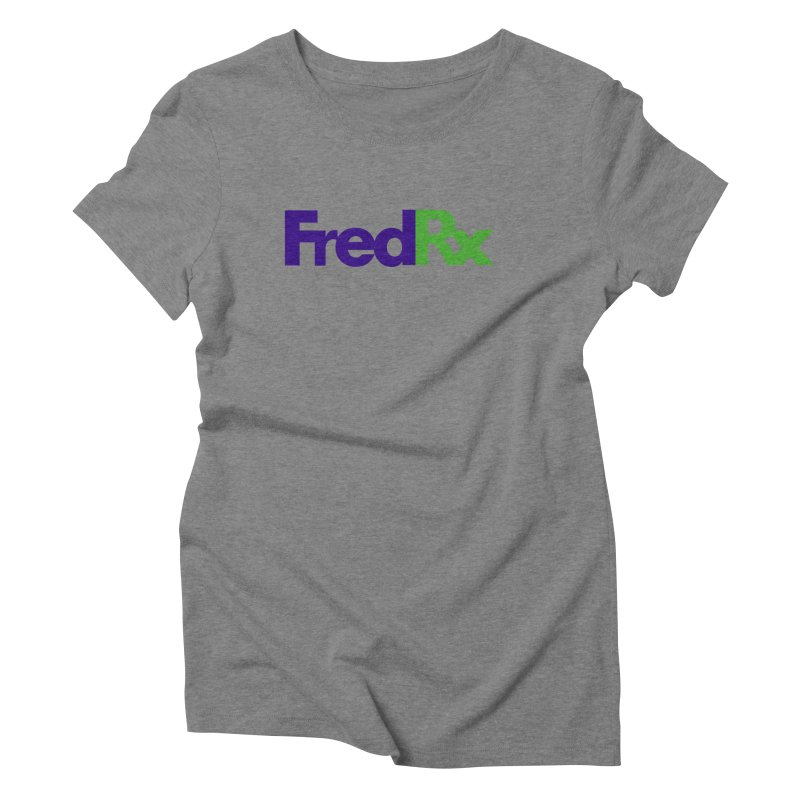 FredRx logo Women's Triblend T-shirt by FredRx's Artist Shop